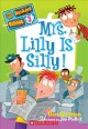 Go to record Mrs. Lilly is silly!