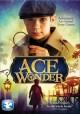 Go to record Ace wonder [videorecording]
