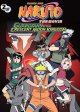 Go to record Naruto, the movie [3] : Guardians of the Crescent Moon Kin...