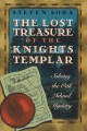 Go to record The lost treasure of the Knights Templar : solving the Oak...