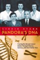 Go to record Pandora's DNA : tracing the breast cancer genes through hi...