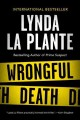 Go to record Wrongful death : an Anna Travis novel
