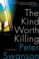 Go to record The kind worth killing : a novel