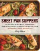 Go to record Sheet pan suppers : 120 recipes for simple, surprising, ha...