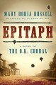 Go to record Epitaph : a novel of the O.K. Corral