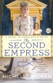 Go to record The second empress : a novel of Napoleon's court