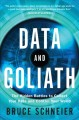 Go to record Data and Goliath : the hidden battles to collect your data...