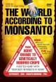 Go to record The world according to Monsanto [videorecording]