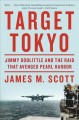 Go to record Target Tokyo : Jimmy Doolittle and the raid that avenged P...