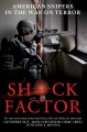 Go to record Shock factor : America's snipers in the War on Terror