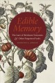 Go to record Edible memory : the lure of heirloom tomatoes & other forg...