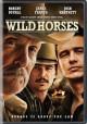 Go to record Wild Horses [videorecording]