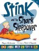 Go to record Stink and the shark sleepover