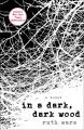 Go to record In a dark, dark wood