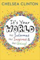Go to record It's your world : get informed, get inspired & get going!