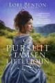Go to record The pursuit of Tamsen Littlejohn : a novel