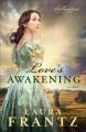 Go to record Love's awakening : a novel