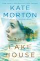 Go to record The lake house : a novel