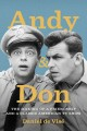 Go to record Andy and Don : the making of a friendship and a classic Am...