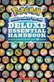 Go to record Pokemon gotta catch 'em all! : deluxe essential handbook :...