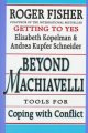 Go to record Beyond Machiavelli : tools for coping with conflict