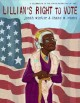Go to record Lillian's right to vote : a celebration of the Voting Righ...