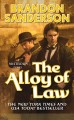 Go to record The alloy of law : a Mistborn novel