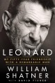Go to record Leonard : my fifty-year friendship with a remarkable man