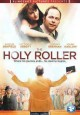 Go to record The holy roller [videorecording]