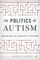 Go to record The politics of autism : navigating the contested spectrum