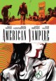 Go to record American Vampire. Volume seven