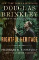Go to record Rightful heritage : Franklin D. Roosevelt and the land of ...