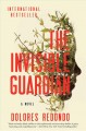 Go to record The invisible guardian : a novel