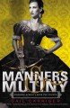 Go to record Manners & mutiny [sound recording]