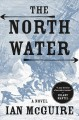 Go to record The north water : a novel