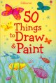Go to record 50 things to draw & paint