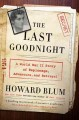 Go to record The last goodnight : a World War II story of espionage, ad...