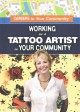 Go to record Working as a tattoo artist in your community