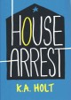 Go to record House arrest