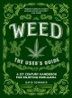 Go to record Weed : the user's guide : a 21st century handbook for enjo...