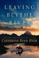 Go to record Leaving Blythe River
