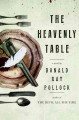 Go to record The heavenly table : a novel