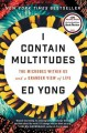 Go to record I contain multitudes : the microbes within us and a grande...