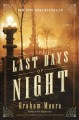 Go to record The last days of night : a novel