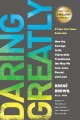 Go to record Daring greatly : how the courage to be vulnerable transfor...
