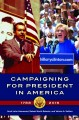 Go to record Campaigning for president in America, 1788-2016