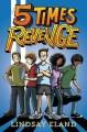 Go to record 5 times revenge