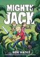 Go to record Mighty Jack. Book one