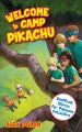 Go to record Welcome to Camp Pikachu : unofficial stories for Pokémon c...