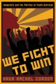 Go to record We fight to win : inequality and the politics of youth act...